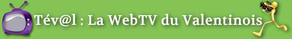 Tév@l – La WebTV du Valentinois
